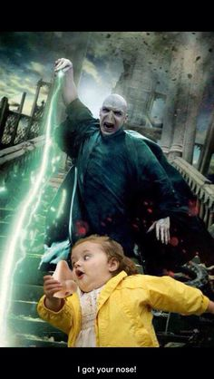 Got your nose Voldemort....This made me laugh so hard! Hahahahahaha!