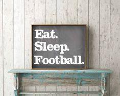 Eat. Sleep. Football. Instant Download, Football Decor, Fall Decoration, Chalkboard Fall Decor, Chalkboard Football Decoration, Man Cave