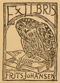 Knud Kyhn (), Danish / bookplate for Frits Johansen, 1919 ... depicts owl standing on open book turning pages with its claw