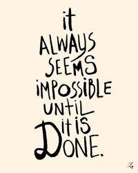 Siempre parece imposible hasta que se hace