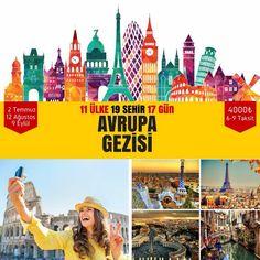 BÜYÜK AVRUPA GEZİSİ    ( 17 Gün-19 Şehir- 11 Ülke )  2Tem / 12Agu / 09Eylül  Hemen başvur: genclikheryerde.com