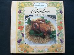 The Little Book of Chicken 1993 HC DJ (10314-1194) published Canada cookbook
