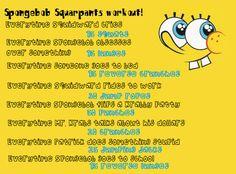 Sponge bob workout