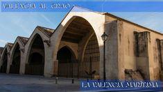 Patrimonio Industrial Arquitectónico: Ruta Camins al Grao. La Valencia marítima. Nueva r...