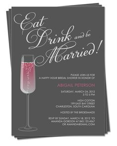 PRINTABLE - Eat, Drink and Be Married Happy Hour Champagne Bridal Shower, Engagement Party Invitation - CUSTOM COLORS on Etsy, $15.00