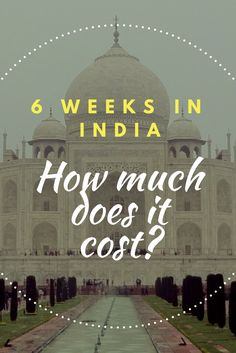 India is a perfect backpacker destination - Find out how far your money goes in India and how much it costs to travel on a budget in this fascinating country