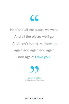 16 Romantic John Green Quotes That Will Shred Your Soul to Bits