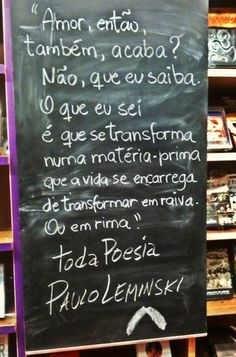 Paulo Leminski.  A vida transforma em rima...