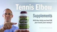 Tennis Elbow Supplements: Help You Heal - Or Waste Of Money? #TennisElbow