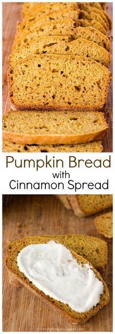 Pumpkin Bread with Cinnamon Cream Cheese Spread - Crunchy Creamy Sweet #recipe #pumpkin