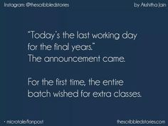 Really vry vry true. last Semester is going to start.and i m gonna miss those idiots😑❤️ College Life Quotes, School Days Quotes, Real Life Quotes, Bff Quotes, Reality Quotes, Mood Quotes, Last Day Quotes, Farewell Quotes, Best Friendship Quotes