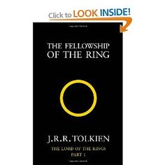 The Fellowship of the Ring: The Lord of the Rings, Part 1 by J. R. R. Tolkien. Not much needs to be said here.