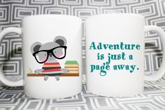 Adventure is just a page away.    This listing is a custom made mug or cup just for people who love to read. Best gift to give for teachers and