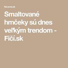 Smaltované hrnčeky sú dnes veľkým trendom - Fičí.sk