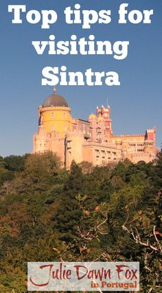 Insider tips to help you visit Sintra. Plan ahead and choose which Sintra sights to see
