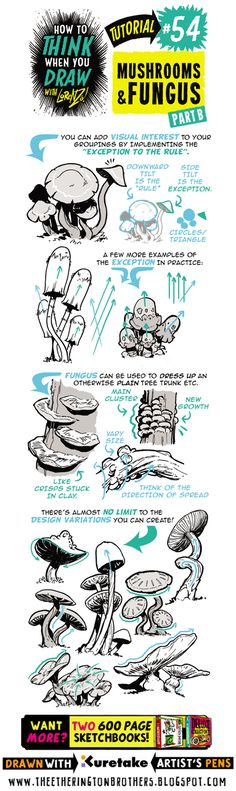 Hey folks! Today's tutorial looks at how to THINK When you draw MUSHROOMS and FUNGUS. All the art below was drawn with THESE PENS. If you...