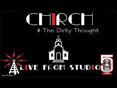 Chirch & The Dirty Thought - YouTube