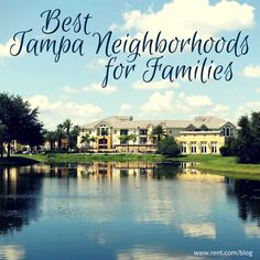 Tampa living on pinterest tampa florida summer for Best places to live in florida for families