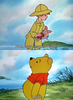 HAHAHA i just love this for some reason... it just seems so Pooh