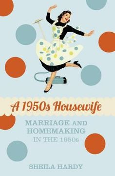 Getting married in the 1950s was quite a different experience to how it is today. After the independence of the wartime years, women now had to leave their jobs when they married and support their husband by creating a spotless home, delicious meals and an inviting bedroom. From ingenious cleaning tips, ration-book recipes and home decor inspiration, the homemaking methods of the 1950s give a hilarious and poignant insight into the lives of women in that decade.