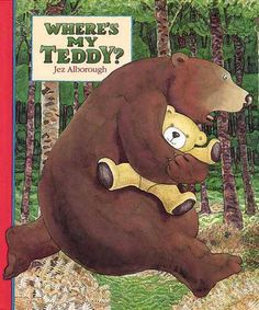 Where's My Teddy? by Jez Alborough. Ms. Amy read this book on 5/11/16.