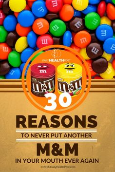 Yet, very few people know about the dangerous side effects that come with eating M&M_s.