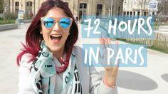 72 Hours in Paris