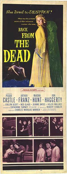 """Back from the Dead is a 1957 B movie about an experiment gone wrong, causing a scientist to turn into a criminally insane maniac.  It has a bit of everything -- cannibalism, a tapeworm(!), brain-eating, dismemberment, a séance, a car chase, a stabbing contest, a ghost and hypnosis!  Plus guts and cheesy special effects.  Definitely on my """"must watch"""" list."""