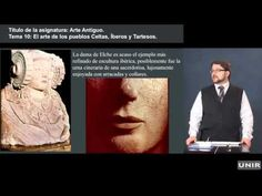 Lección: arte celta, íbero, tarteso. Tema 10. Humanidades UNIR
