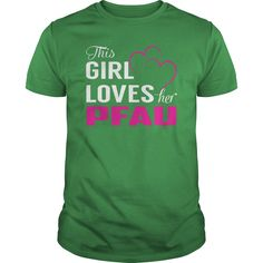 This Girl Loves Her PFAU Name Shirts #gift #ideas #Popular #Everything #Videos #Shop #Animals #pets #Architecture #Art #Cars #motorcycles #Celebrities #DIY #crafts #Design #Education #Entertainment #Food #drink #Gardening #Geek #Hair #beauty #Health #fitness #History #Holidays #events #Home decor #Humor #Illustrations #posters #Kids #parenting #Men #Outdoors #Photography #Products #Quotes #Science #nature #Sports #Tattoos #Technology #Travel #Weddings #Women
