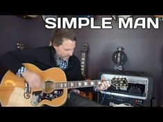 How to play Simple Man Guitar Lesson - Acoustic Guitar Guitar Tabs Songs, Easy Guitar Songs, Guitar Chord Chart, Music Guitar, Playing Guitar, Learning Guitar, Learning Music, Guitar Notes, Basic Guitar Lessons