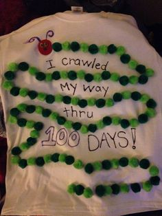 100 Days of School shirt ~ The Very Hungry Catapillar ☺️ I made this for my 5yo's Kinder class ☺️