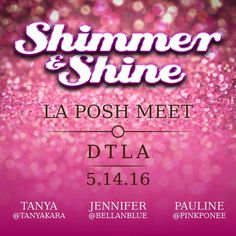 SEE YOU IN 3 days Calling all my LA girls...help us spread the word...let's Shimmer & Shine 2gether...LA Posh Meet 5.14.16...bring your pretty outfits & smiles! Let's get to know each other! Hosting with my PFFs, Tanya @tanyakara_ & Pauline @pinkponee. details to follow...  PLS LET US KNOW IF YOU WOULD LIKE TO DONATE FOR THE EVENT Great promo 4 your closet.   ‼️‼️Please use the link below to RSVP. Include your closet name‼️‼️…