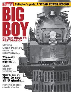 Union Pacific Big Boy no.4014: On the Road to Restoration