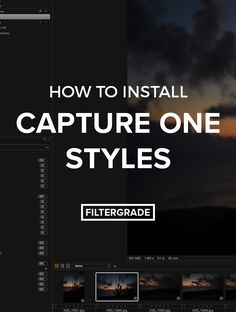 Learn how to install Capture One Styles in this brief tutorial. We'll walk through the process to import your new styles quickly and easily!
