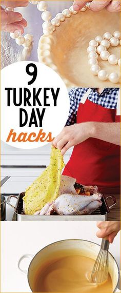 9 Turkey Day Hacks.  Tips and tricks to a perfect Thanksgiving feast.  Pie, turkey and gravy hacks worth trying.