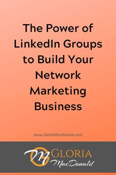 The Power of LinkedIn Groups to Build Your Business We'll cover... The pros and cons of starting your own LinkedIn Group How to become a Content Generating King or Queen How to find and use groups to Get MORE Customers and Sell MORE of Your Products How to find and use groups to Recruit MORE Team Members AND... how to optimize the features of LinkedIn Groups