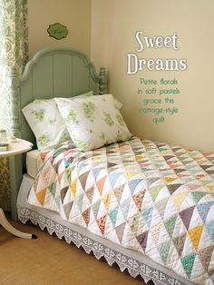 Sweet Dreams Quilt by Make it Do - Featured in Quilt it... Today Magazine