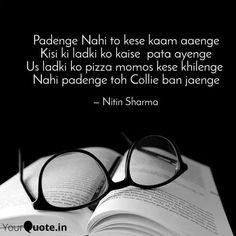 Sneha Priya Darshini says, ' We study the past to understand the present ; we understand the present to guide. Read the best original quotes, shayari, poetry & thoughts by Sneha Priya Darshini on India's fastest growing writing app Hindi Quotes On Life, Daily Quotes, Quotes To Live By, Life Quotes, Attitude Quotes, Motivational Quotes For Students, Motivational Thoughts, Best Inspirational Quotes, Original Quotes