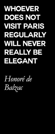 Paris quote by Balzac.