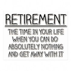 Retirement Party Gifts, Retirement Wishes, Retirement Celebration, Retirement Advice, Retirement Party Decorations, Early Retirement, Retirement Planning, Retirement Sayings, Retirement Pictures