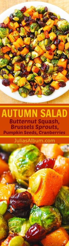Autumn Salad: Maple Butternut Squash, Roasted Brussels Sprouts, Pumpkin Seeds, and Cranberries