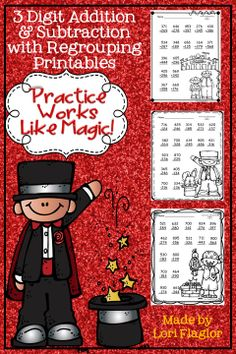 Practice Works Like Magic to master 3 digit addition and subtraction with regrouping. 10 adorable printables to practice this skill.
