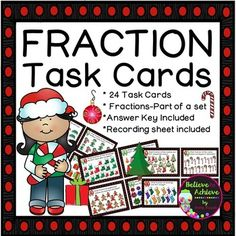 Fraction Task Cards-24 cards (Fractions-Parts of a Set- Christmas Theme)This colorful set of 24 task cards with fraction questions with Christmas themed pictures representing parts of a set is a wonderful addition to your lessons!