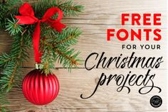 Free fonts for your DIY holiday and Christmas projects, cards and blogging