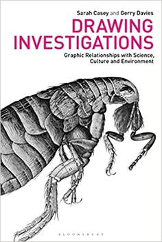 Drawing Investigations: Graphic Relationships with Science, Culture and Environment by Sarah Casey    ISBN-13: 978-1788310260 ISBN-10: 1788310268 Book Club Books, New Books, Books To Read, Book Drawing, Investigations, Textbook, Audio Books, Environment, Science