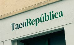 TacoRepublica by B+Y - Bielkeyang #grafica #negozi #tacos #mexico