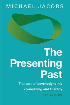 The Presenting Past: The core of psychodynamic counselling and therapy by Michael Jacobs (HAS GOOD REVIEWS!) (Caution - link goes to *UK* Amazon...)