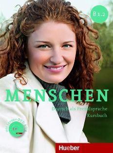 Menschen : Deutsch als Fremdsprache : B1.2. Kursbuch / Julia Braun-Podeschwa, Charlotte Habersack, Angela Pude  - Munchen : Hueber, cop. 2014