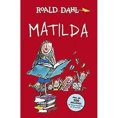 """""""MATILDA"""" de Roald Dahl . Ilustrado por Quentin Blake"""